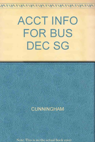 ACCT INFO FOR BUS DEC SG: CUNNINGHAM