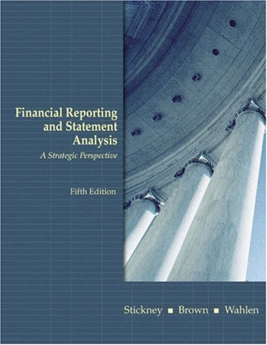 9780324186383: Financial Reporting and Statement Analysis: A Strategic Approach