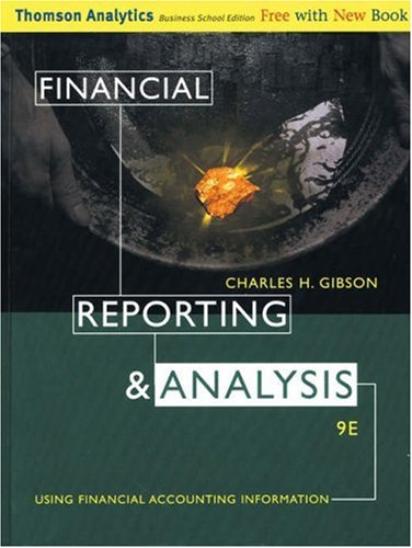 9780324186437: Financial Reporting and Analysis: Using Financial Accounting Information