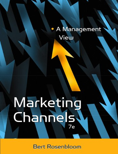 9780324186932: Marketing Channels: A Management View