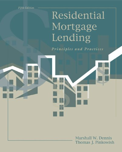 9780324187182: Residential Mortgage Lending: Principles and Practices