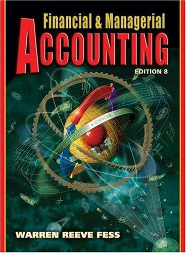 9780324188011: Financial and Managerial Accounting (Financial & Managerial Accounting)