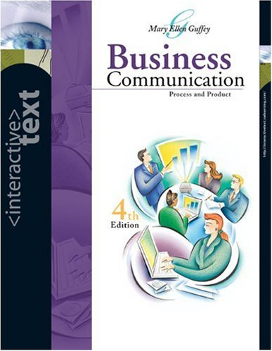 9780324188806: Business Communication: Process and Product 4Th Edition (Interactive Text)