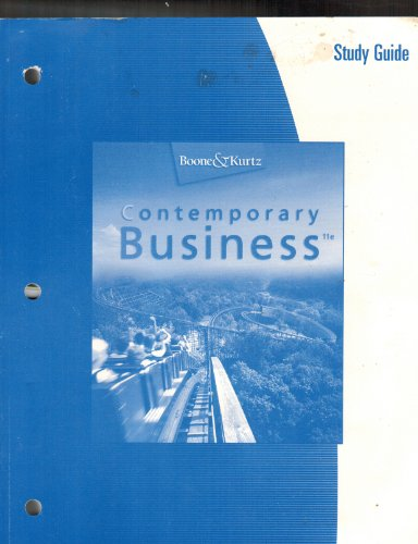 Study Guide for Boone/Kurtz's Contemporary Business 2006, 11th (0324189273) by BOONE/KURTZ