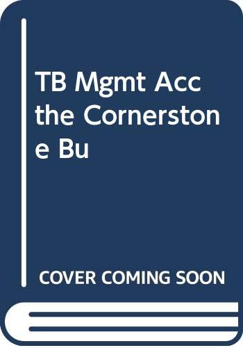 TB Mgmt Acc the Cornerstone Bu (9780324189759) by HANSEN; MOWEN