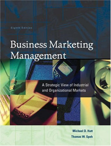 9780324190434: Business Marketing Management: A Strategic View of Industrial and Organizational Markets