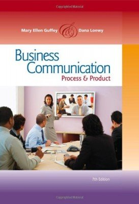 9780324190571: Business Communication: Process and Product