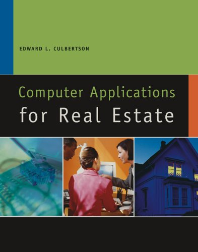 Computer Applications for Real Estate (California Real: Culbertson, Ed