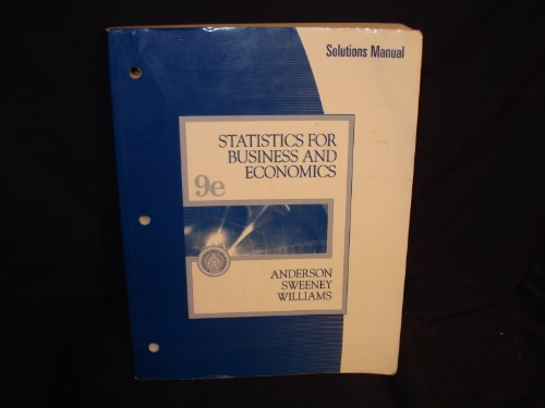 9780324200850: Statistics for Business and Economics