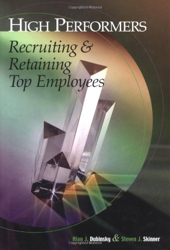 9780324200966: High-Performers: Recruiting & Retaining Top Employees