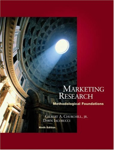 9780324201604: Marketing Research: Methodological Foundations [With Infotrac]