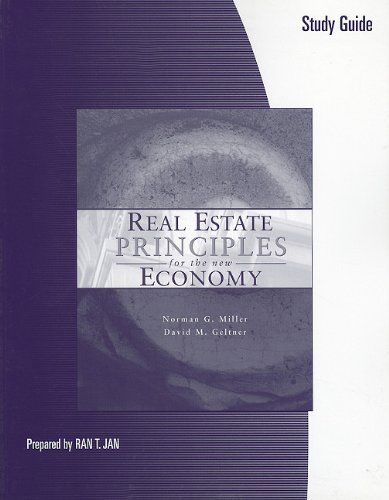 9780324201741: Study Guide for Miller/Geltner's Real Estate Principles for the New Economy