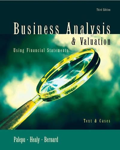 9780324202526: Business Analysis and Valuation: Using Financial Statements, Text Only
