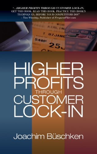 9780324202656: Higher Profits Through Customer Lock-In
