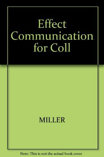 9780324202861: Effect Communication for Coll