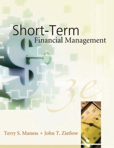 Short-Term Financial Management: Maness, Terry S.,