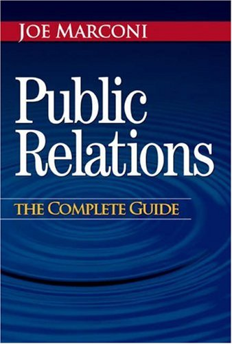9780324203042: Public Relations: The Complete Guide
