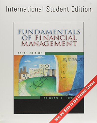 Fundamentals of Financial Management: Eugene F. Brigham;