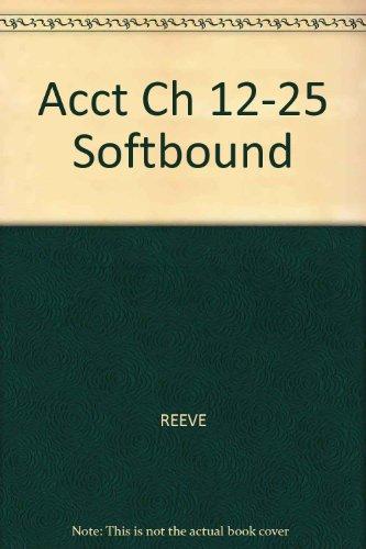 9780324203677: Acct Ch 12-25 Softbound