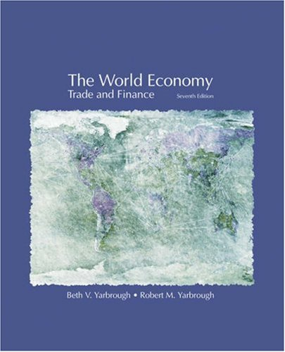 9780324203974: The World Economy: Trade and Finance