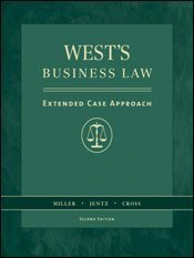 West's Business Law: Extended Case Study Approach: Roger LeRoy Miller,