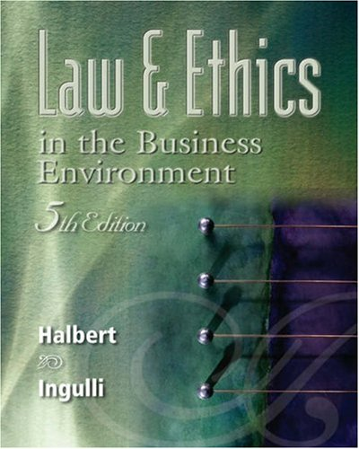 9780324204902: Law and Ethics in the Business Environment