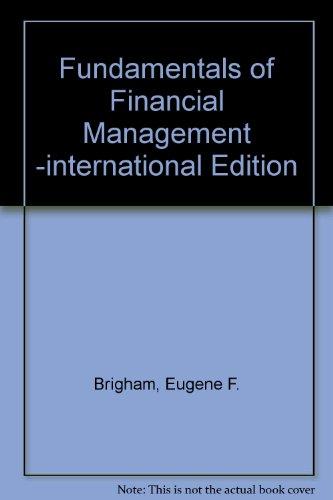 9780324205060: Fundamentals of Financial Management -international Edition