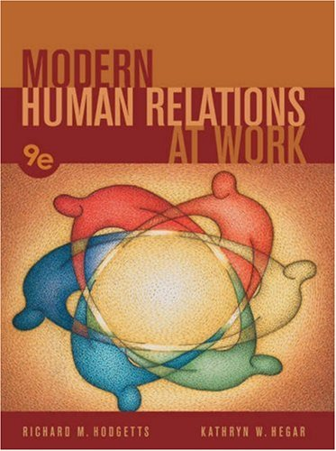 9780324205633: Modern Human Relations at Work