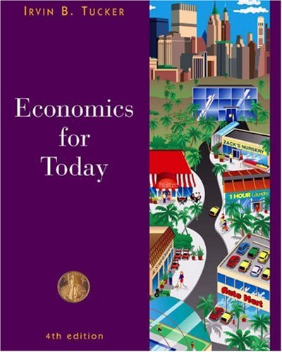 Economics for Today (0324205716) by Irvin B. Tucker
