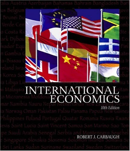 9780324205916: International Economics (with InfoTrac) (Available Titles CengageNOW)