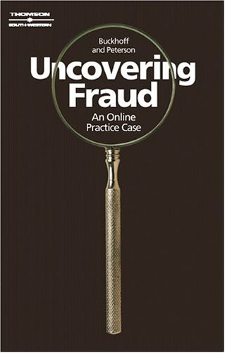 9780324206197: Uncovering Fraud: An Online Practice Case
