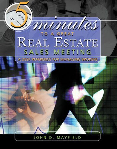 9780324207460: Five Minutes to a Great Real Estate Meeting: A Desk Reference for Managing Brokers (with CD-ROM)
