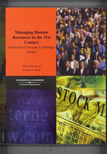 9780324210934: Managing Human Resources in the 21st Century: From Core Concepts to Strategic Choice
