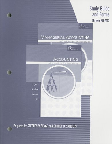 9780324222487: Study Guide and Forms for Albright/Ingram/Hill's Managerial Accounting: Information for Decisions, 4th