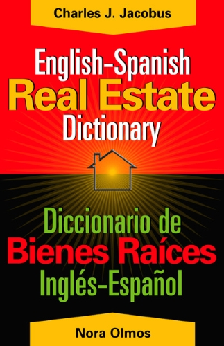 9780324222746: English-Spanish Dictionary of Real Estate