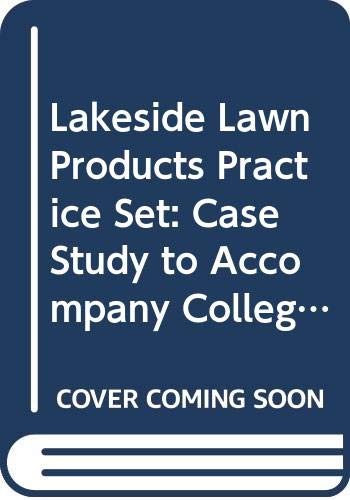 9780324223415: Lakeside Lawn Products Practice Set: Case Study to Accompany College Accounting