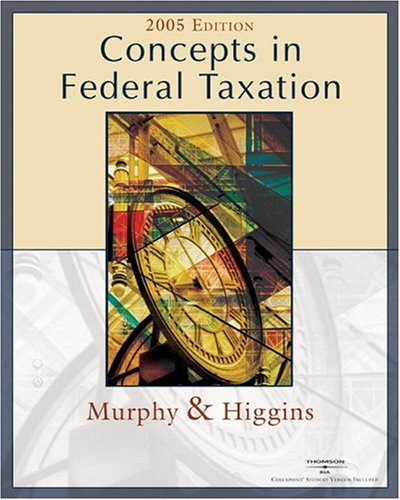 9780324223446: Concepts in Federal Taxation 2005