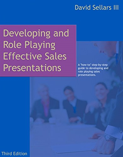 9780324223972: Developing and Role Playing Effective Sales Presentations