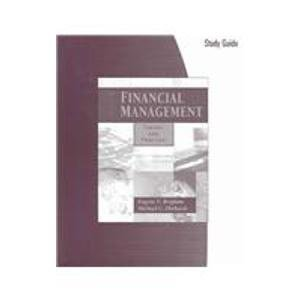 Study Guide to accompany Financial Management: Theory: Eugene F. Brigham,