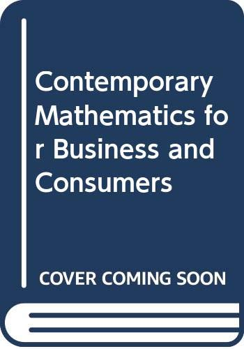 9780324224252: Contemporary Mathematics for Business and Consumers
