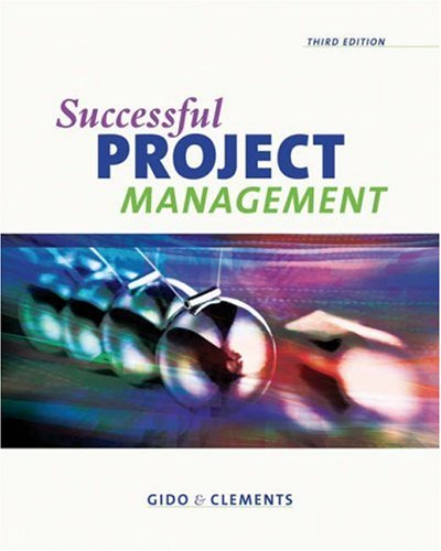 9780324224283: Successful Project Management (with Microsoft Project 2003, 120 Day Version and InfoTrac) (Available Titles CengageNOW)
