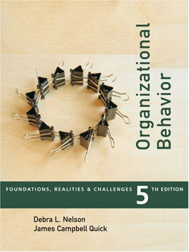 9780324224702: Organizational Behavior: Foundations, Reality and Challenges (with InfoTrac) (Available Titles CengageNOW)