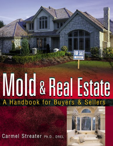 9780324224733: Mold and Real Estate: A Handbook for Buyers & Sellers