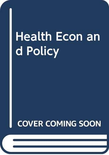 9780324224757: Health Econ and Policy