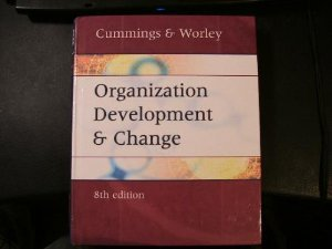 9780324224931: Organizations Development and Change