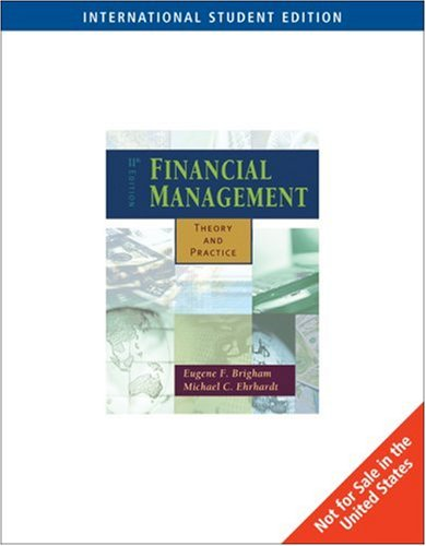 9780324224993: Financial Management : Theory and Practice 11th Edition: With Thomson One