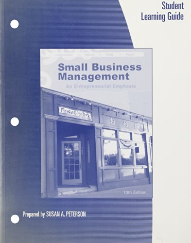 9780324226133: Student Learning Guide for Longenecker/Moore/Petty/Palich's Small Business Management: An Entrepreneurial Emphasis, 13th