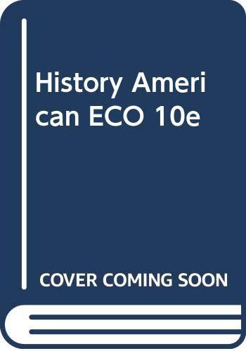 9780324226362: History American ECO 10e