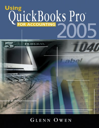 9780324227468: Using QuickBooks™ Pro 2005 for Accounting (with CD-ROM)
