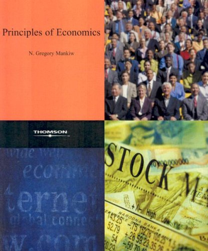 Principles of Economics (9780324228366) by N. Gregory Mankiw